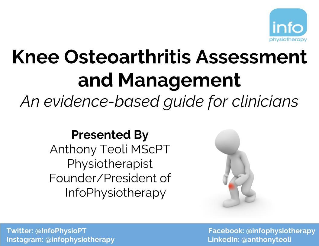 Knee Osteoarthritis Assessment & Management: An Evidence